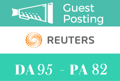 Publish article on Reuters.com - DA 95 with 2 Dofollow Links