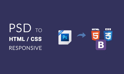 Convert your PSD to Responsive HTML5/CSS3 website