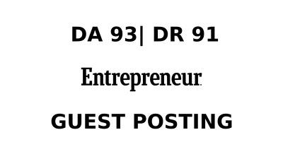 publish a guest post on Entrepreneur DA 93, DR 91