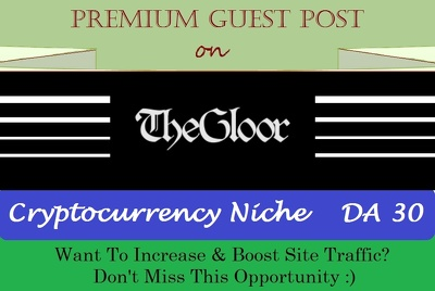 Add A Guest Post on TheGloor.com - DOFOLLOW Cryptocurrency Niche
