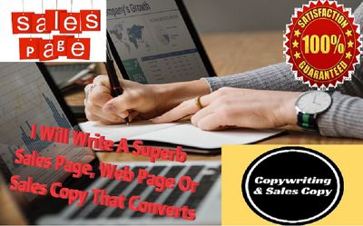 Write 1k Superb Sales Page, Web Page Or Sales Copy That Converts