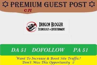 Add A Guest Post on Dragonblogger.com - DA 51