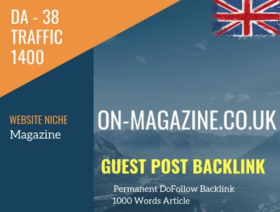 UK Magazine Related 1400 Traffic 38 DA Guest post link