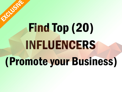 Find Top 20 Influencers To Promote Your Brand