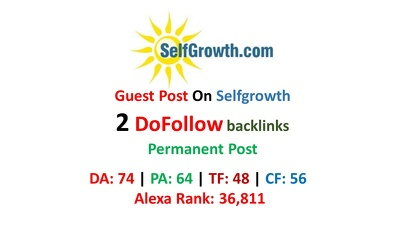 Write and post on Selfgrowth.com with Do Follow link.
