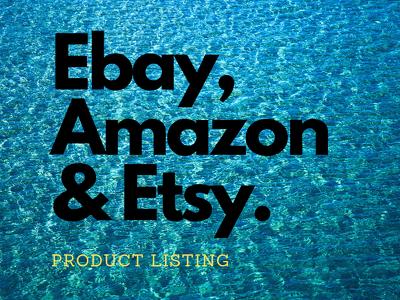 Do list your product on amazon eBay Etsy