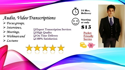 Complete Audio Video Transcription In 24 Hrs