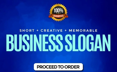 Create 10 Attractive Business Names, Slogans Or Taglines
