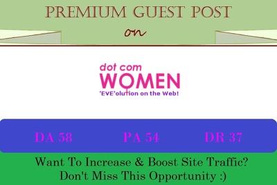 Do DoFollow Guest Post on Dotcomwomen.com - DA 58