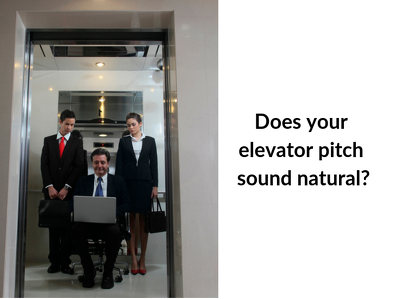 Help you prepare a polished elevator pitch for your business
