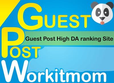 Publish a guest post on WorkitMom.com DA-53