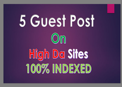 Write & Publish 5 High Authority Guest Post DA [40-70] UPDATED