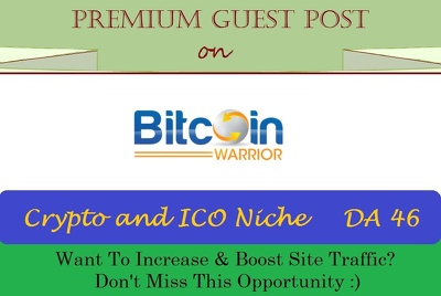 Submit A SEO Guest Post on BitcoinWarrior.net - Crypto and ICO