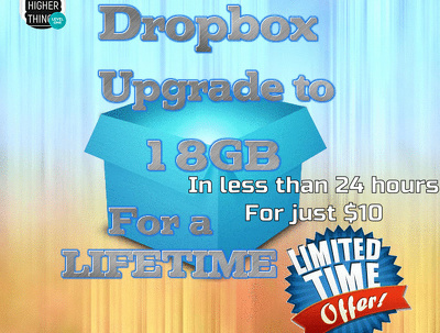 I will increase your Dropbox account space to 18GB in 24 hours