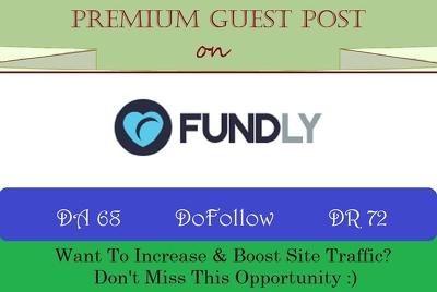 premium Guest Post on Fundly.com - DR 72 (Limited Time Offer)