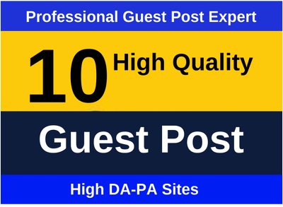 Publish   10 guest post on High Authority site DA 80+ PA 75+
