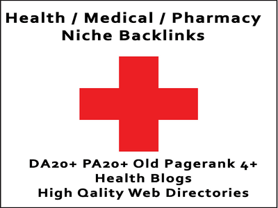 Build Health Niche Links For Health Medical Pharmacy Webs