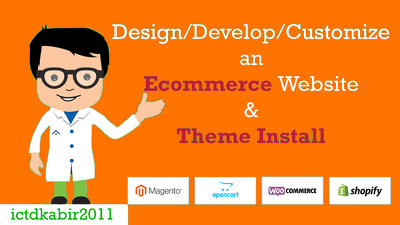 Design/Develop/Customize an Ecommerce Website & Theme Install
