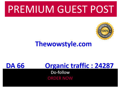 Guest post on Thewowstyle.com Home, Family, Lifestyle site DA 66