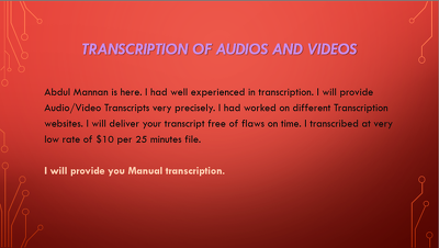 Transcribe 25 minutes audios / videos transcription