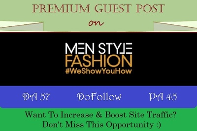 Place A DoFollow Guest Post on Menstylefashion.com - DA 57
