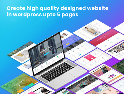 Create high quality designed website in wordpress upto 5 pages
