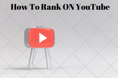 Rank your YouTube Video SEO To Improve Video Ranking
