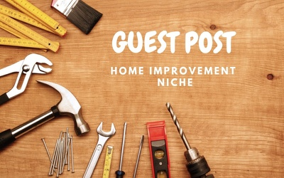 TOP 05 Guest Post quality Home Improvement websites
