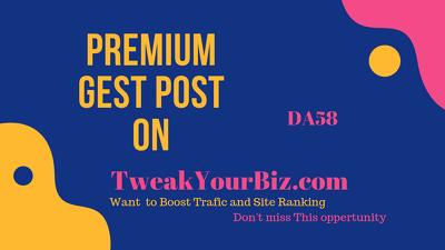 Publish a guest post on TweakYourBiz.com DA 58