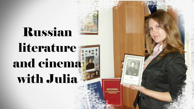 Teach You Russian Literature And Cinema - 60mins lesson