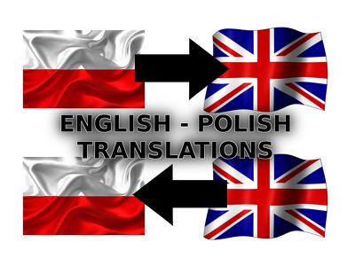 Translate English into Polish and vice versa (1000 words - 10£)
