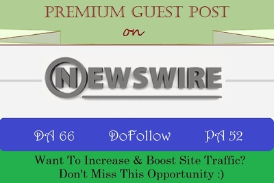 Publish A Guest Post on Google News Site NewsWire.net - DA 66