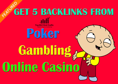 5 Quality Backlinks from Poker, Gambling, Online Casino Sites