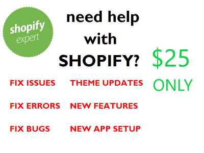 Certified Shopify Experts - / Fix bug or new feature on Shopify