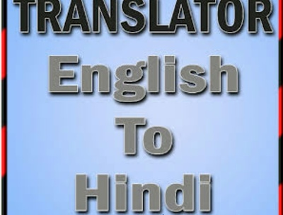 Translate English to Hindi upto 1500 words less than 2 hours