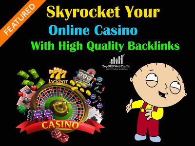 SKYROKET YOUR ONLINE CASINO WITH HIGH QUALITY BACKLINKS