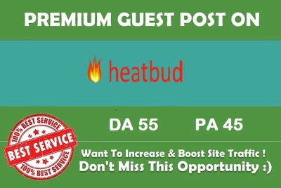 Guest Post on Heatbud.com with Dofollw Backlink