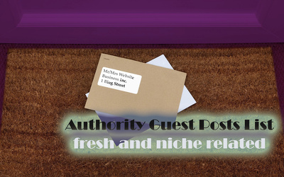 Deliver Authority Guest Posts List Fom Your Niche