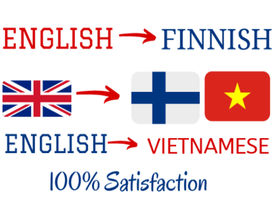 Translate English to Finnish and English to Vietnamese