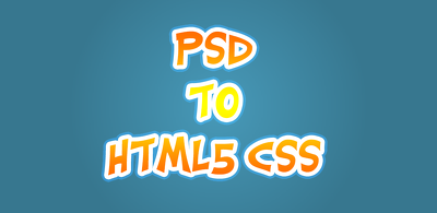 Convert a PSD designs to HTML with responsive layout.