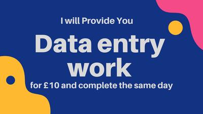 Provide 1 day data entry work for £10