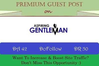 Place Guest Post on Men's Lifestyle Site Aspiringgentleman.com