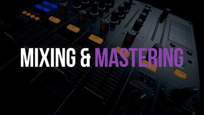 Song mixing & mastering