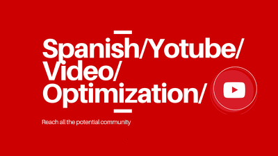 spanish Youtube Channel Optimization