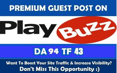 Write & publish a guest post on Playbuzz.com DA-94 Backlink