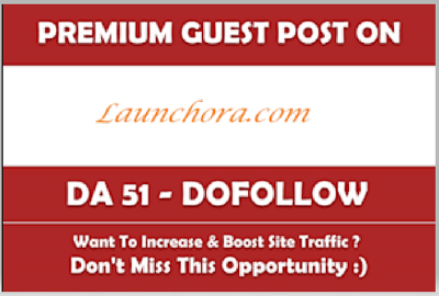 Write & Publish a Guest Post on Launchora.com Dofollow Backlink