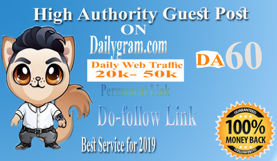 Write and Post High authority  site on Dailygram.com