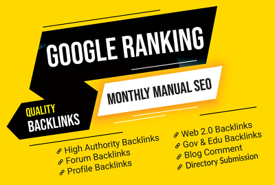 Boost Google Ranking With Manual Seo Backlinks, Monthly seo