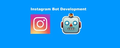 Create a Bot to Automate Instagram