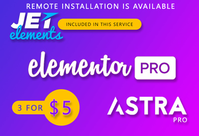 Install Elementor Pro with JetElements and Astra Pro with addons
